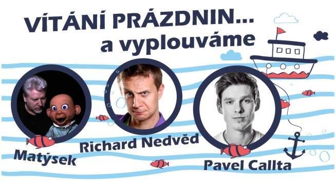 Vítání prázdnin Nový Jičín & Pavel Callta